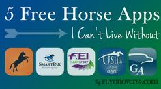 5 Free Horse Apps I Can't Live Without | FlyOnOverEq.com