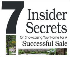 Get your Free copy of 7 Insider Secrets on Successfully Selling Your Home