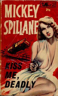 """Pulp que originou o filme noir """"A Morte num Beijo"""" 1955 / Kiss Me, Deadly. Film: Kiss Me Deadly - Director: Robert Aldrich. Comics Vintage, Vintage Art, Vintage Books, Archie Comics, Book Cover Art, Book Art, Book Covers, Agatha Christie, Poster"""