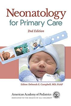 Buy Neonatology for Primary Care by Deborah E. Campbell MD, FAAP and Read this Book on Kobo's Free Apps. Discover Kobo's Vast Collection of Ebooks and Audiobooks Today - Over 4 Million Titles! Free Books Online, Free Pdf Books, Free Ebooks, Any Book, This Book, American Academy Of Pediatrics, Newborn Baby Photos, Primary Care, Latest Books