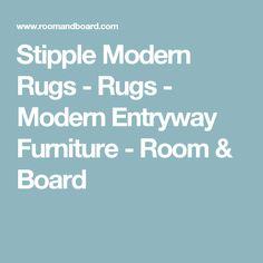 Stipple Modern Rugs - Rugs - Modern Entryway Furniture - Room & Board