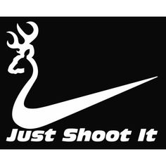 New Custom Screen Printed T Shirt  Just Shoot It Nike Hunting