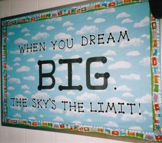 dream-big-sky-is-the-limit-elementary-classroom-bulletin-board-idea.jpg 554×489 pixels