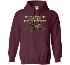Don't Make Me Call My Flying Monkeys T-Shirt shirt