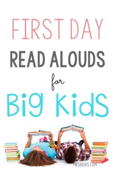 First Day Read Alouds for BIG KIDS and lesson ideas for back to school student engagement.