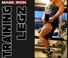 It's Leg Day - Plus Tips - Mark Iron's Fitness and Motivation