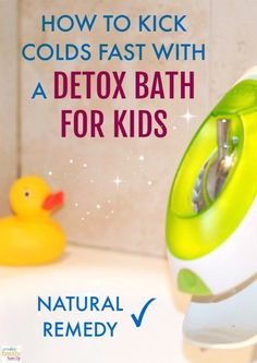detox bath for kids a natural remedy to fight colds fast Natural Cold Remedies, Herbal Remedies, Health Remedies, Home Remedies, Cold Remedies Fast, Flu Remedies, Kids Cough Remedies, Baby Cold Remedies, Natural Remedies