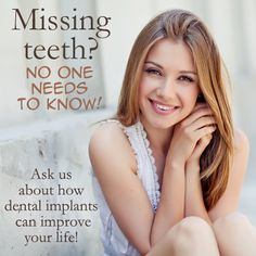Missing teeth? No one needs to know! Ask us how dental implants can improve your life!  #DentalImplants #CosmeticDentistry #Dentaltown