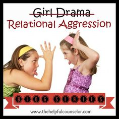 Relational Aggression - Bullying Prevention #Bullying #Friendship