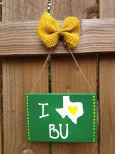 I Love (Texas shaped) Baylor - Hand Painted Sign Baylor Bears - green or yellow