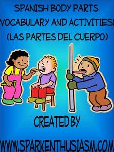 This 14 page Spanish Body Parts Vocabulary Activities and Games Unit is a great teaching tool for all Spanish Teachers!  This Body Parts (Las Par...