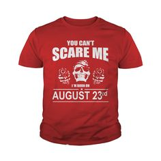 August 23 shirts you cant scare me i was born August 23 tshirts born August 23 birthday August 23 tshirts guys ladies tees Hoodie Sweat Vneck Shirt for birthday #gift #ideas #Popular #Everything #Videos #Shop #Animals #pets #Architecture #Art #Cars #motorcycles #Celebrities #DIY #crafts #Design #Education #Entertainment #Food #drink #Gardening #Geek #Hair #beauty #Health #fitness #History #Holidays #events #Home decor #Humor #Illustrations #posters #Kids #parenting #Men #Outdoors…