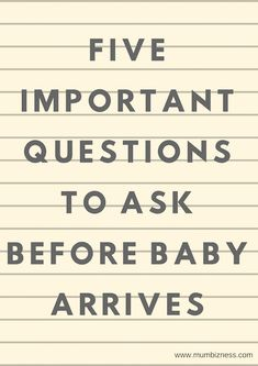– Five Important Questions To Ask Before Baby Arrives Questions To Ask, This Or That Questions, Before Baby, Having A Baby, How To Plan, Blog, Blogging