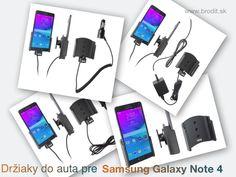 Nové držiaky do auta pre Samsung Galaxy Note 4. Pasívny držiak Brodit pre pevnú montáž v aute, aktívny s CL nabíjačkou, s USB konektorom alebo s Molex konektorom.