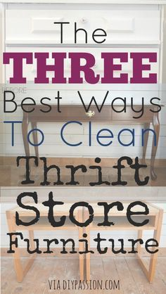 Three Ways To Clean Thrift Store And Second Hand Furniture