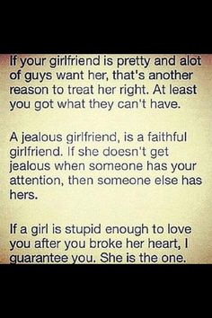 The truth at its best! Such a great thing to quote and for boyfriends and girlfriends a like to remember!