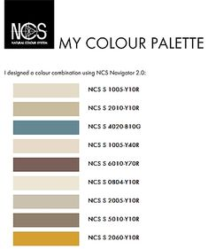 Colour palette made with the NCS Navigator. Sunset Color Palette, Beige Color Palette, Sunset Colors, Colour Consultant, Color Pallets, Light Beige, Accent Colors, Color Trends, House Colors