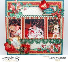 It's beginning to look at lot like Christmas with Graphic 45  - Created by Lori Williams of Pinkcloud Scrappers