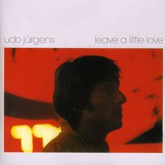Udo Jurgens - Leave A Little Love