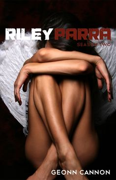 Riley Parra Season Two ebook by Geonn Cannon - Rakuten Kobo