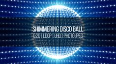 Shimmering Disco Ball #4K, #AlexKenig, #Background, #Ball, #Blue, #Disco, #Events, #Flash, #Glow, #Loop, #Party, #Promo, #Shimmering, #Star https://goo.gl/m7ArxM