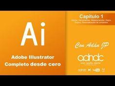 Illustrator Completo - Capitulo 1 Conceptos,Secciones herramientas, Ataj...