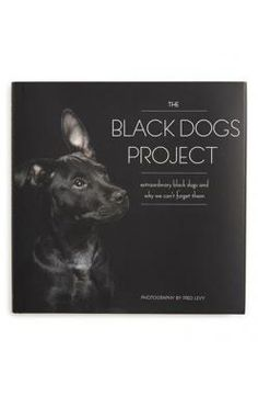 Quarto 'The Black Dogs Project' Book available at #Nordstrom: Projects, Nordstrom, Black Dogs, Book, The 4Th, Products