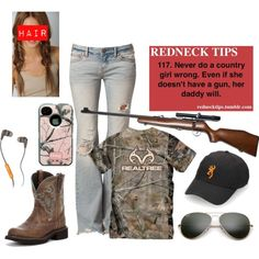 Rednecks girl all would wear this!