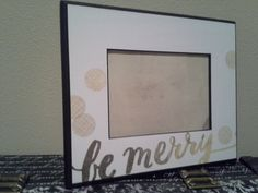 BE MERRY Gold and White Holiday frame 5x7. Fun by MarieJamesDesign