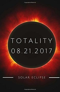 Totality Solar Eclipse: Notebook or Journal 100 Blank Lined Journal Pages for Science Students (Elite Journal)...