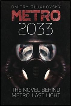 Metro 2033: First U.S. English edition (METRO by Dmitry Glukhovsky): Dmitry Glukhovsky: 9786099543611: Amazon.com: Books