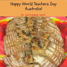 Happy World Teachers Day to all teachers in Australia ! Parents of McKinnon PS organised and cooked lunch for the wonderful teachers and this sourdough was my contribution. It has been a long while since Ive been teaching in the classroom nevertheless I still consider myself a teacher. Im still working with kids just teaching bread making instead of maths and literature. World Teachers Day is celebrated around the world on October 5 which falls on spring school holiday in Australia. Thats…