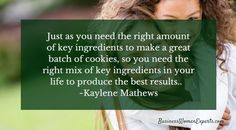 The perfect work-life mix is like baking the perfect batch of cookies by Kaylene Mathews #balance #success
