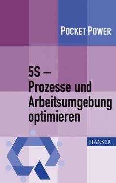 5S - Prozesse und Arbeitsumgebung optimieren http://astore.amazon.de/lama06-21/detail/3446425691