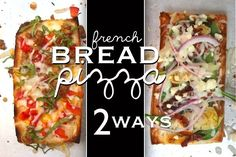 French Bread Pizza- 2 Ways @FoodBlogs