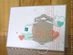 """The first of my """"love"""" cards, in time for Valentine's Day.  The background is a scattering of images using Gorgeous Grunge and Hearts a Flutter stamp sets in Bermuda Bay, Coastal Cabana and Crisp Cantaloupe with Sahara Sand and a smattering of silver.  The Expressions Thinlits and Silver Metallic Encore Stamp Pad that I used for this card are from the 2013 Holiday Catalogue and are still available to purchase (the catalogue finishes on 1 February 2014).  www.creativestamping.co.nz"""