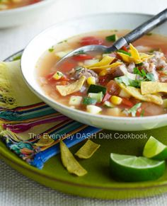 Several sample recipes from DASH Diet recipe coobook Chicken Tortilla Soup