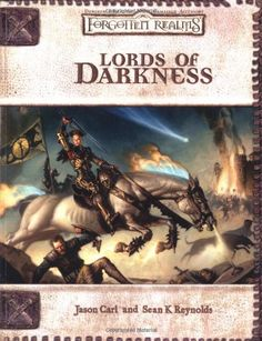 Lords of Darkness (Dungeons & Dragons Fantasy Roleplaying, Forgotten Realms Setting) Dungeons And Dragons Online, Dungeons And Dragons Miniatures, Science Fiction, Pen And Paper Games, Player's Handbook, Dungeon Master's Guide, Dragon Rpg, D Book, Forgotten Realms