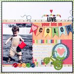 Live Your Life in Color from Fancy Pants Designs.  Just love their papers!