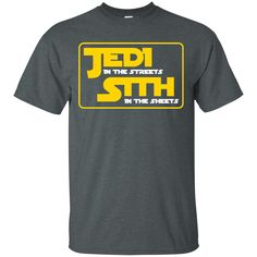 Star Wars Shirts Jedi in the Streets Sith in the Sheets T-shirts Hoodies Sweatshirts Star Wars Shirts Jedi in the Streets Sith in the Sheets T-shirts Hoodies Sw