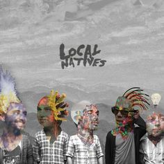 The soundtrack of my life for this week: Local Natives, Gorilla Manor.