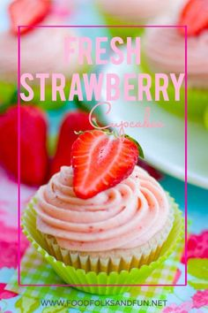 Fresh Strawberry Cupcakes Recipe – fresh, in-season strawberries get packed into this from-scratch cupcake recipe and strawberry cream cheese frosting recipe. #StrawberrySeason