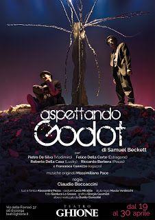 Claudia Grohovaz: ASPETTANDO GODOT di Samuel Beckett al Teatro Ghion...