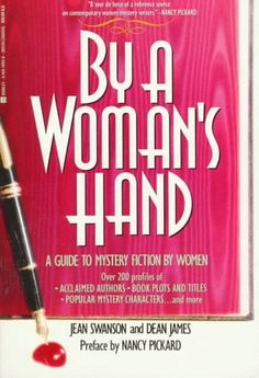 By a Woman's Hand: A Guide to Mystery Fiction « Library User Group