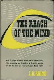 The Reach of the Mind by J B Rhine