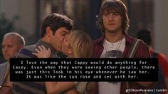 """I love the way that Cappie would do anything for Casey. Even when they  were seeing other people, there was just this look in his eye whenever  he saw her. It was like the sun rose and set with her."""