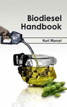How to make biodiesel fuel pdf download with great step by step biodiesel handbook solutioingenieria Images
