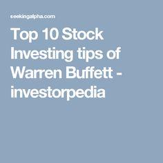 Top 10 Stock Investing tips of Warren Buffett - investorpedia