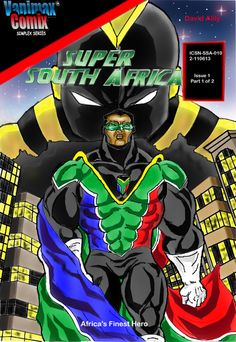 This is the cover of another graphic novel produced by my company, Vanimaxuniverse. It Super South Africa (Africa's Finest Hero) Series. It was written, illustrated and inked by my son, David Alily. I did the digital colouring. I