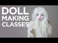 Doll making online classes - Adele Po.